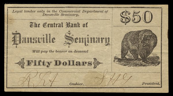 Dansville Seminary College Currency $50